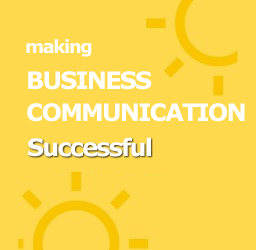 making Business Communication Successful